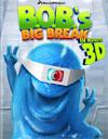 bobs-big-break-3d